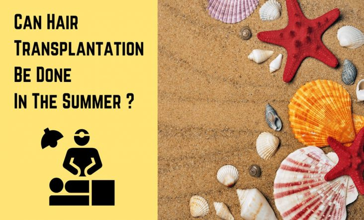 Hair Transplantation In The Summer