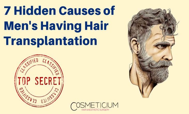 Secret Causes of Hair Transplantation