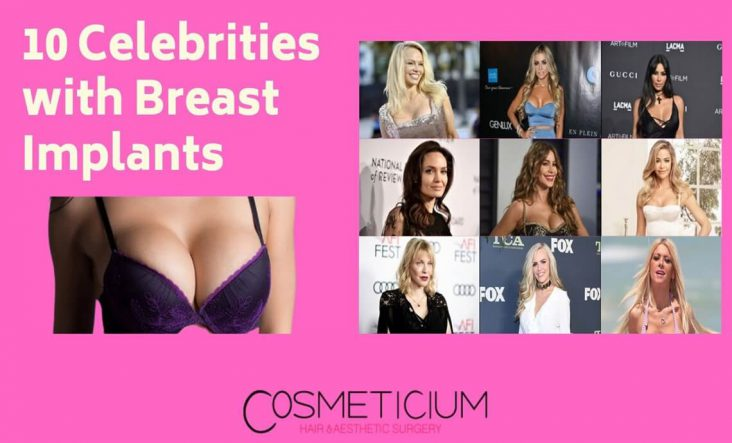 Celebrities Had Breast Implants