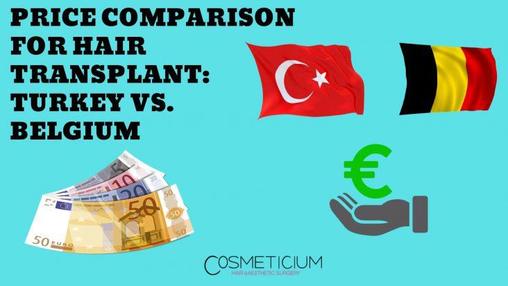 Hair Transplantation Prices Between Turkey and Belgium