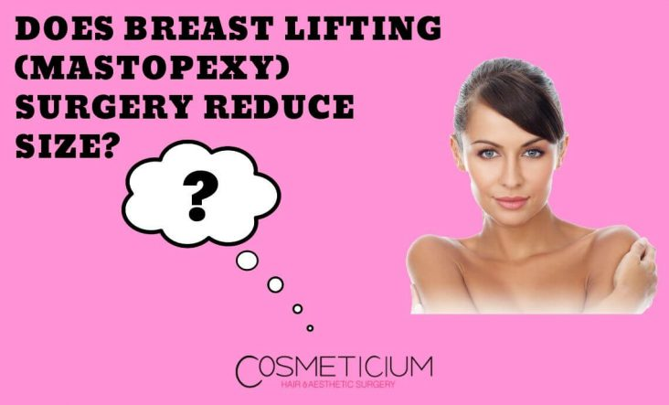 Breast Lifting and Reducing