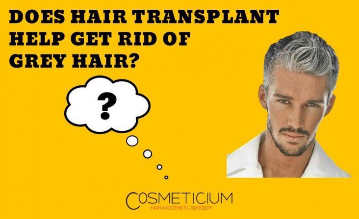 Hair Transplant and Grey Hair