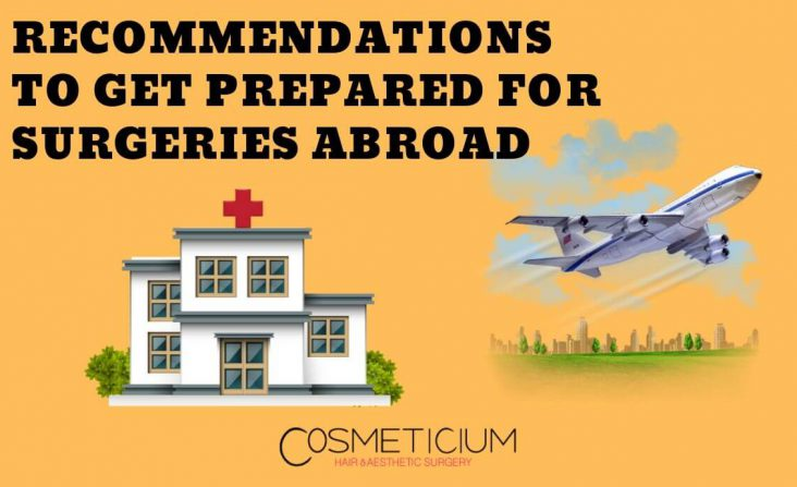 How to Get Prepared for Surgeries Abroad