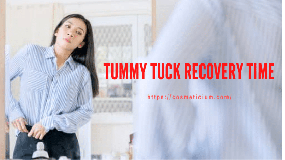 Tummy Tuck Recovery Time
