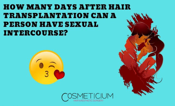Sexual Life After Hair Transplant