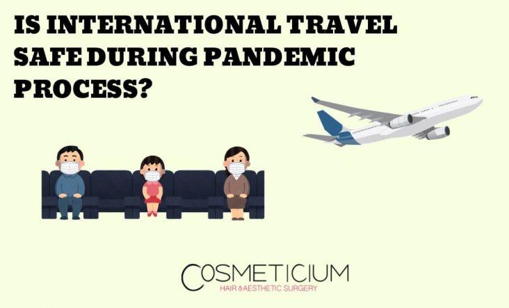 International Flight For Hair Transplantation During Pandemic
