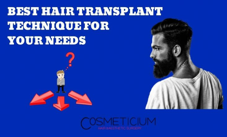 Best Hair Transplantation Technique for You