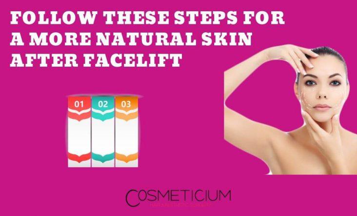 Get Natural Skin After Facelift