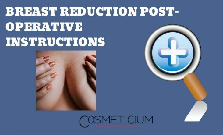 Recovery Instructions After Breast Reduction