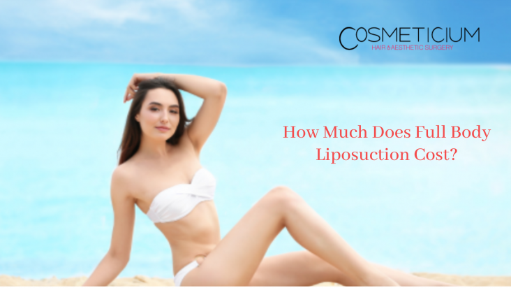 How Much Does Full Body Liposuction Cost_