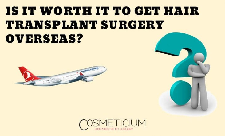 Hair Transplantation Overseas
