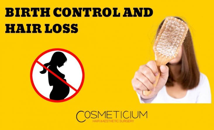 Which Hormone During Birth Control Does Cause Hair Loss?