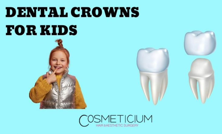 Why Are Dental Crowns Necessary for Kids?