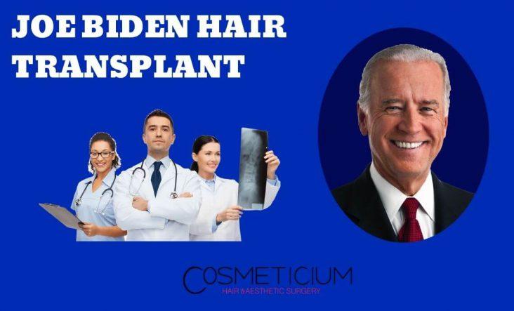 Joe Biden Hair Transplantation