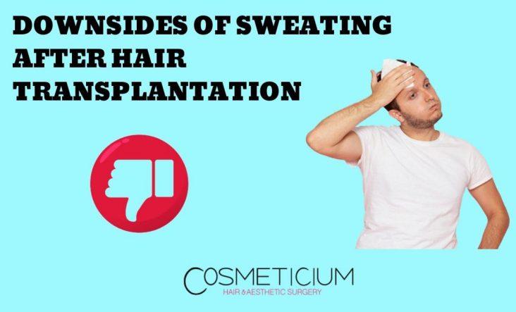 Sweating After Hair Transplantation
