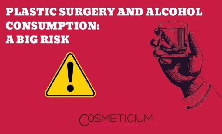 Plastic Surgery and Alcohol